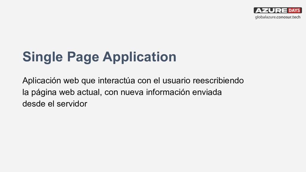 Single Page Application Aplicación web que inte...
