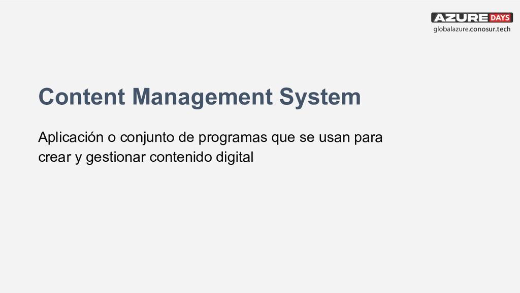 Content Management System Aplicación o conjunto...
