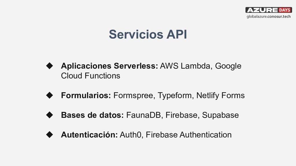 Servicios API ◆ Aplicaciones Serverless: AWS La...