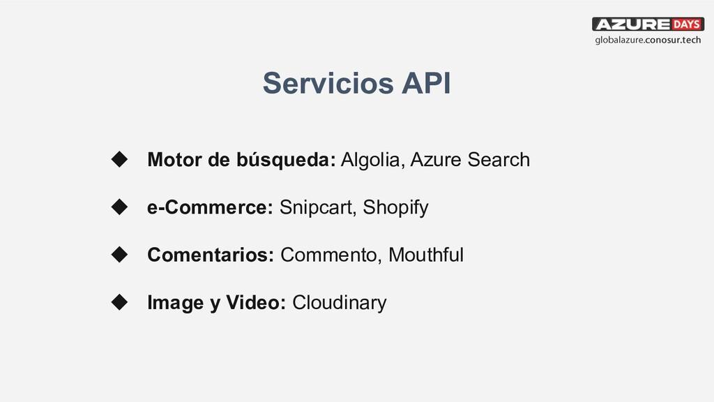 Servicios API ◆ Motor de búsqueda: Algolia, Azu...