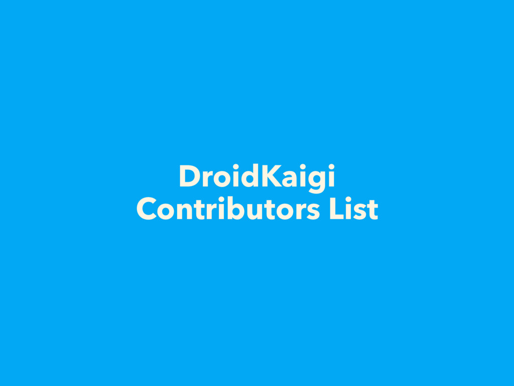 DroidKaigi Contributors List