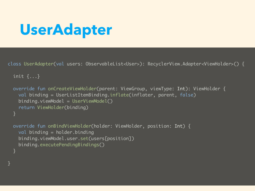 UserAdapter class UserAdapter(val users: Observ...