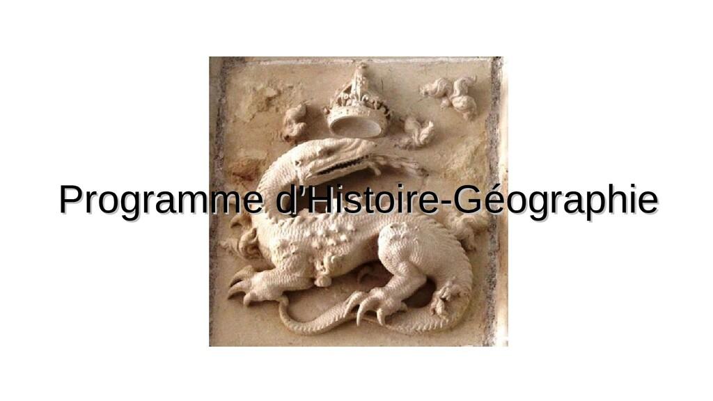 Programme d'Histoire-Géographie Programme d'His...