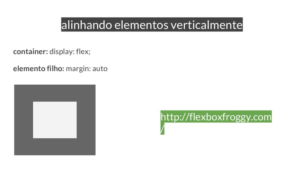 alinhando elementos verticalmente container: di...