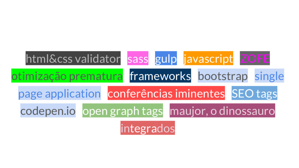 html&css validator sass gulp javascript ZOFE ot...