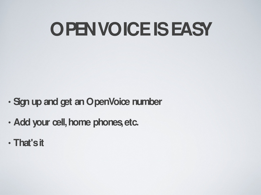 OPENVOICE IS EASY • Sign up and get an OpenVoic...