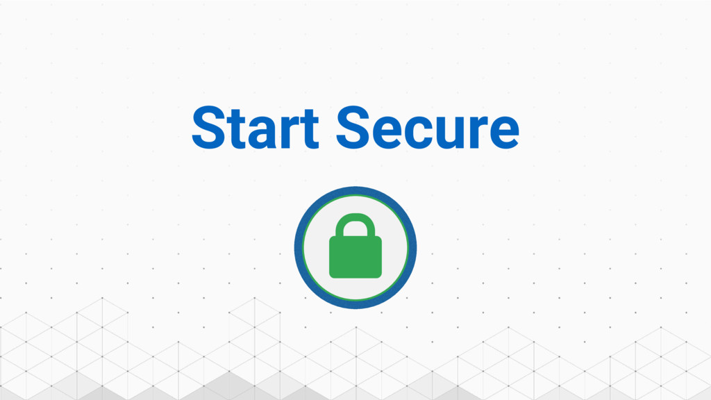 Start Secure