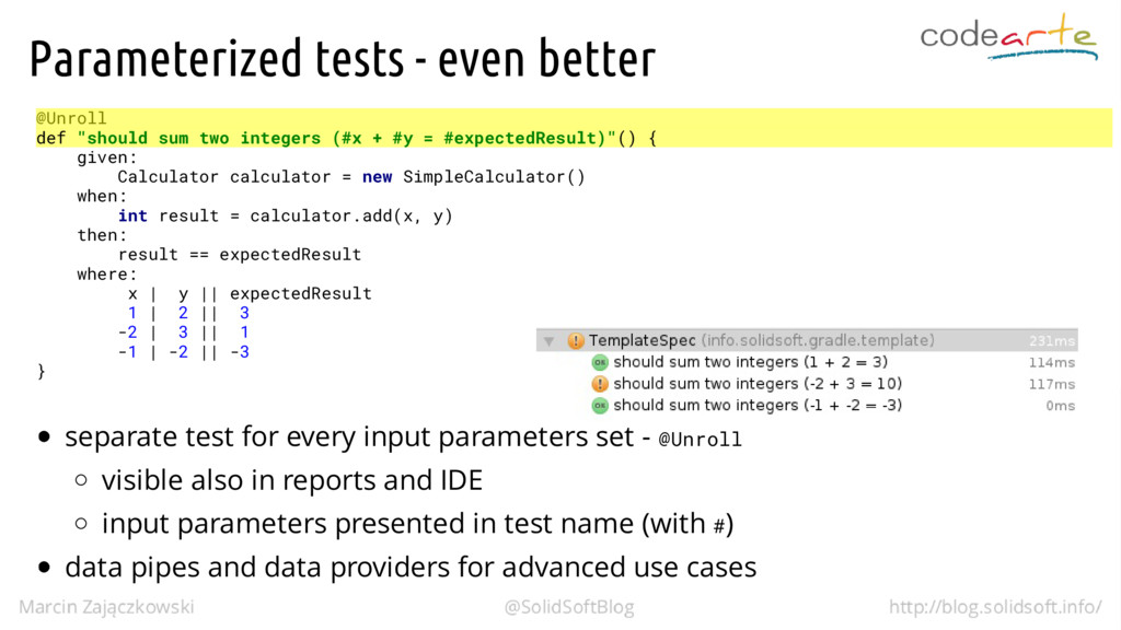 """Parameterized tests - even better @Unroll def """"..."""