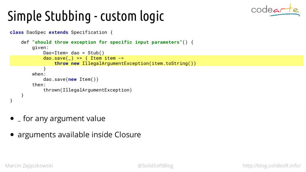 Simple Stubbing - custom logic class DaoSpec ex...