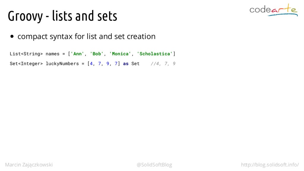 Groovy - lists and sets compact syntax for list...