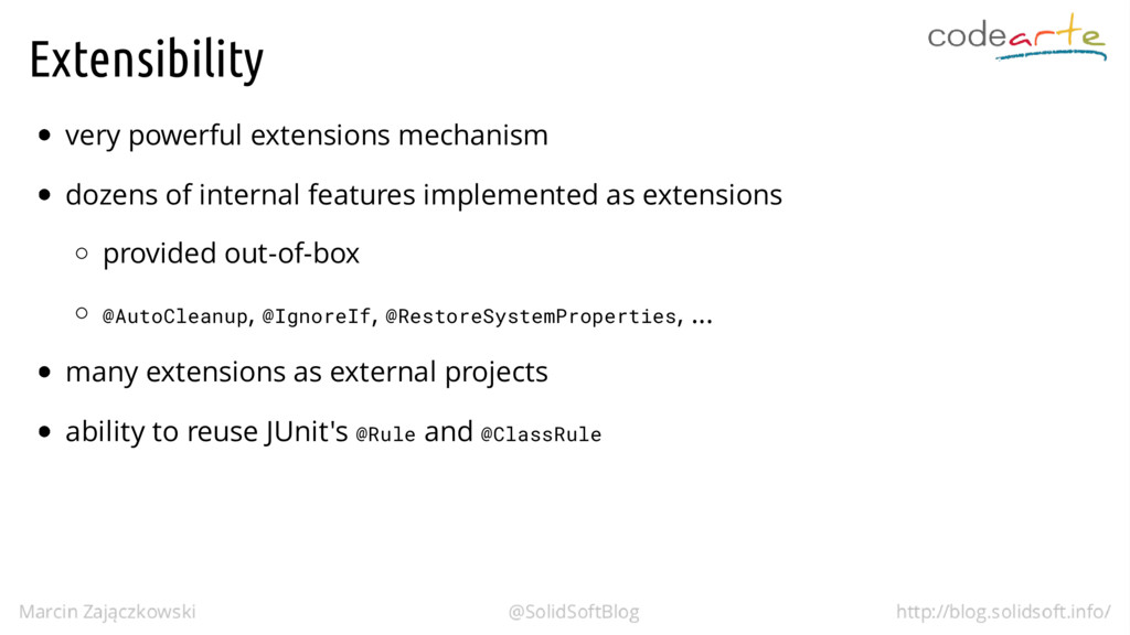 Extensibility very powerful extensions mechanis...