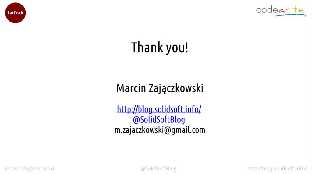Thank you! Marcin Zajączkowski http://blog.soli...
