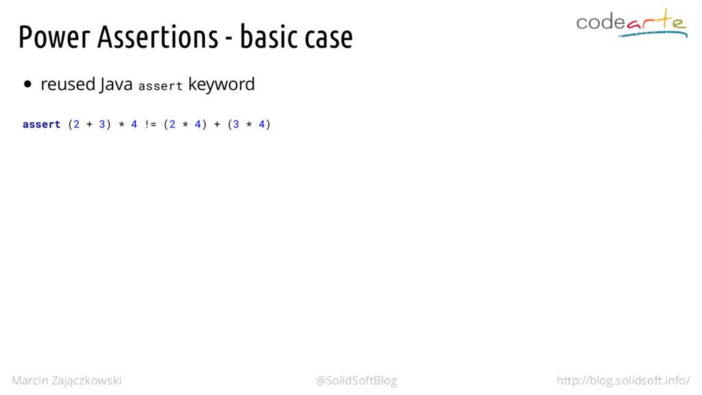 Power Assertions - basic case reused Java asser...