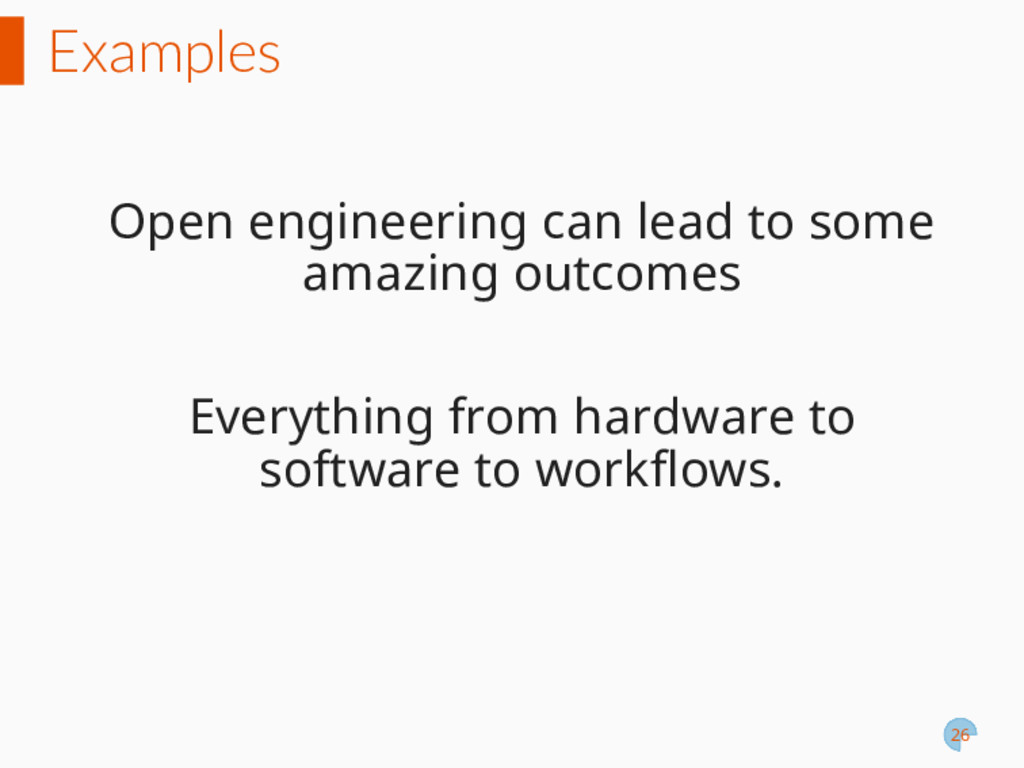 Examples Open engineering can lead to some amaz...