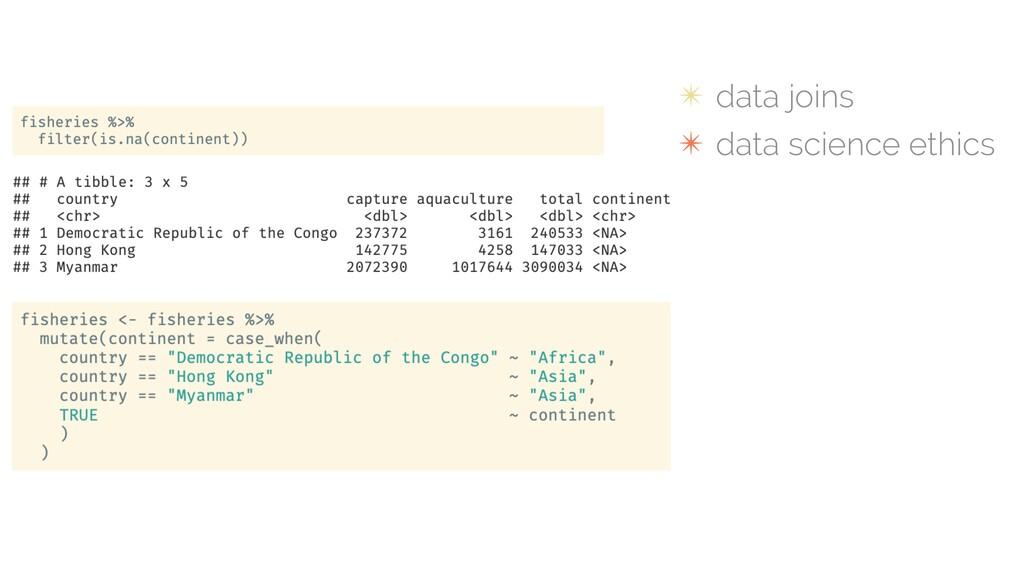 ✴ data joins ✴ data science ethics