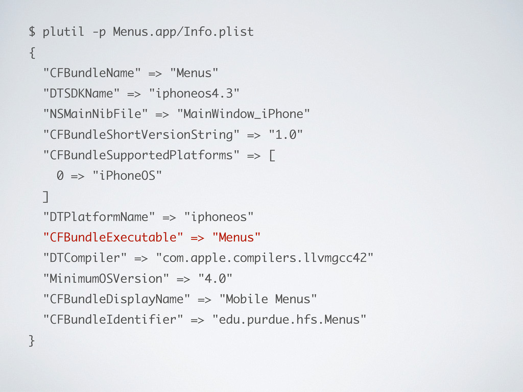 "$ plutil -p Menus.app/Info.plist { ""CFBundleNam..."