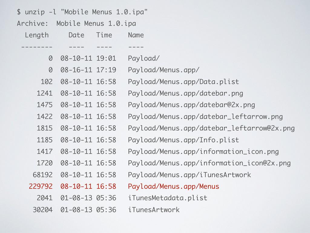 """$ unzip -l """"Mobile Menus 1.0.ipa"""" Archive: Mobi..."""