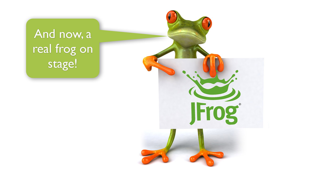 And now, a real frog on stage!