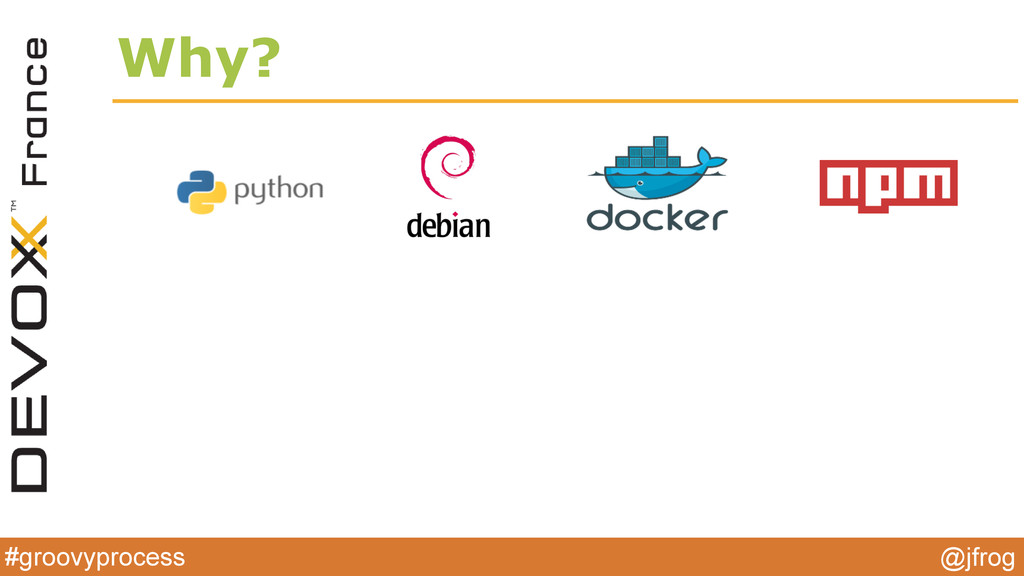 #groovyprocess @jfrog Why?