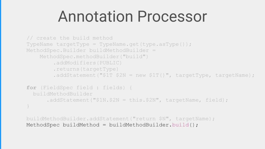 // create the build method TypeName targetType ...