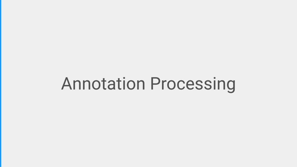 Annotation Processing