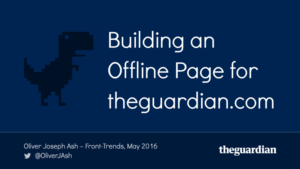 Building an Offline Page for theguardian.com Ol...