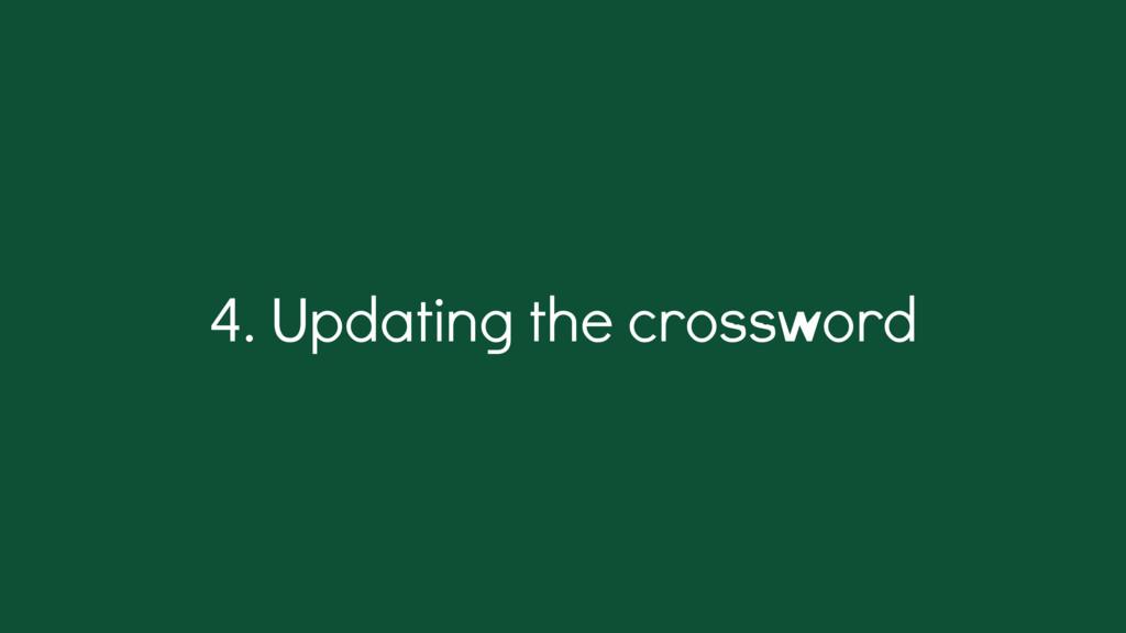 . Updating the crossword 4