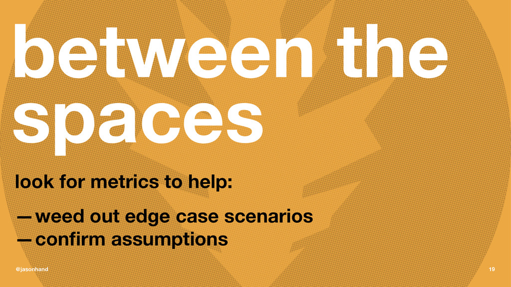between the spaces look for metrics to help: —w...