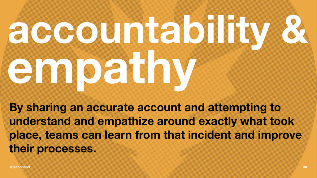 accountability & empathy By sharing an accurate...
