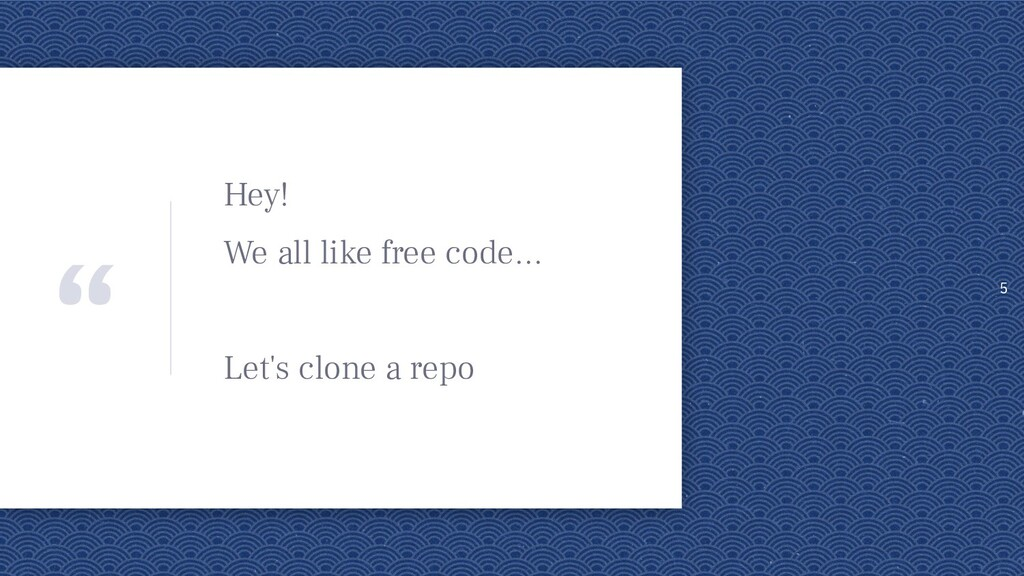 """"""" Hey! We all like free code… Let's clone a rep..."""