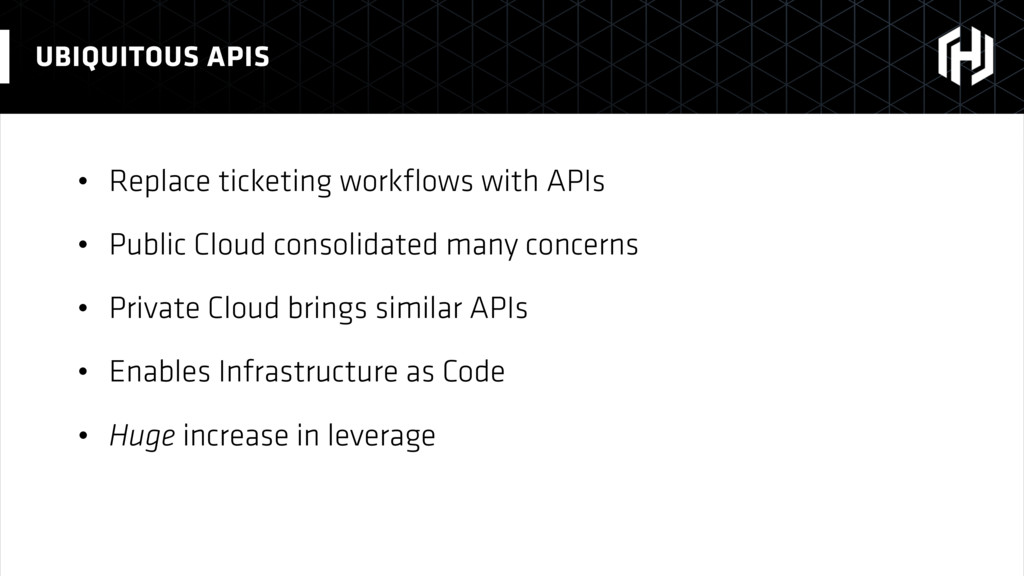 • Replace ticketing workflows with APIs • Public...