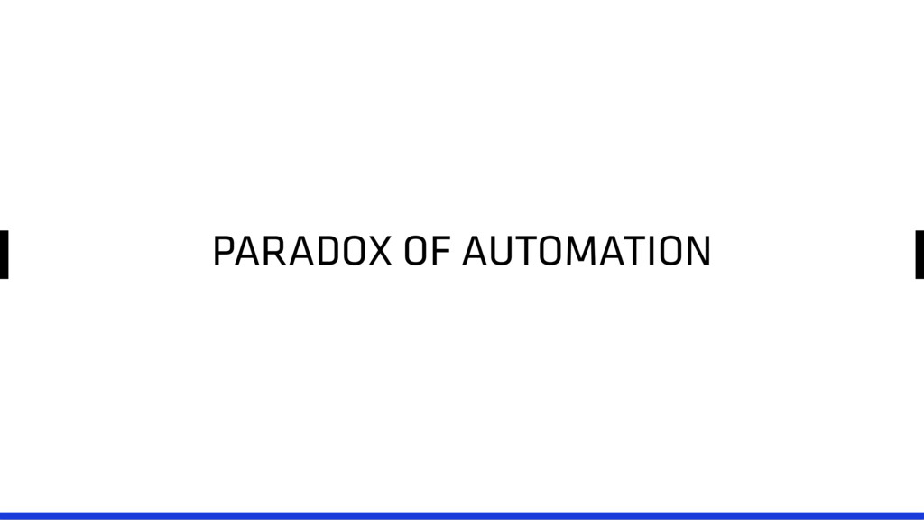 PARADOX OF AUTOMATION