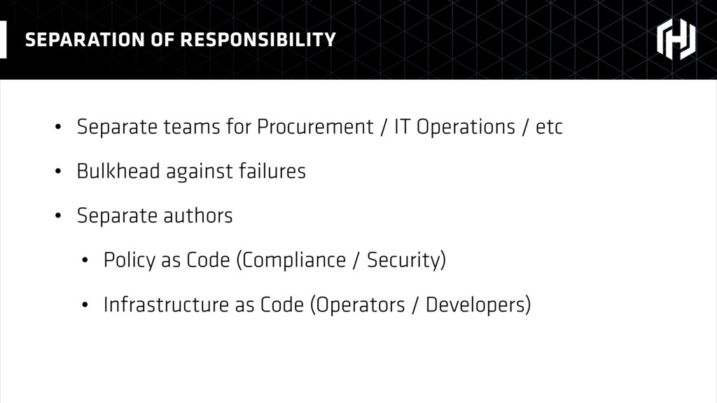 • Separate teams for Procurement / IT Operation...