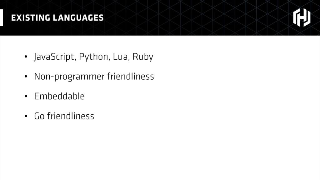 • JavaScript, Python, Lua, Ruby • Non-programme...