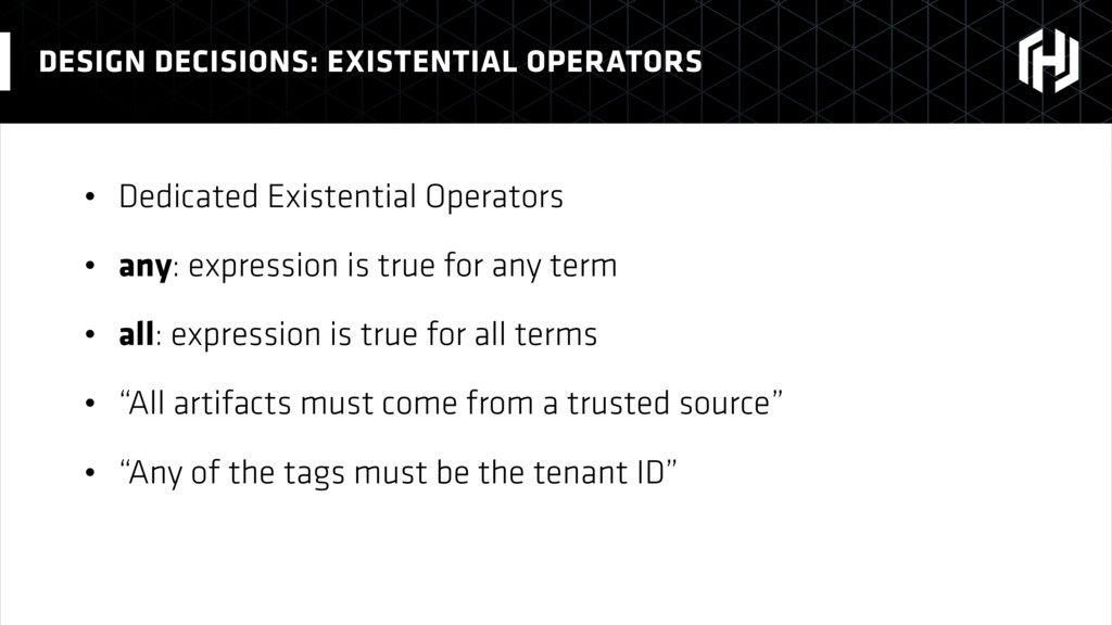 • Dedicated Existential Operators • any: expres...