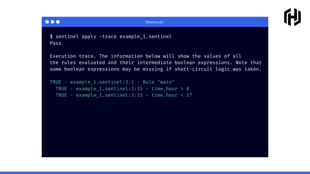 Terminal $ sentinel apply -trace example_1.sent...
