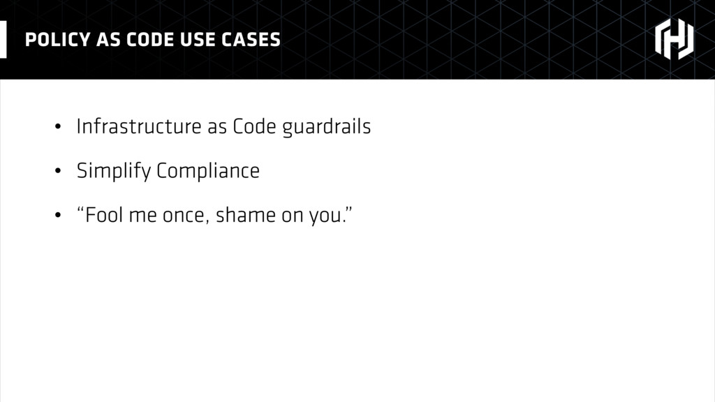 • Infrastructure as Code guardrails • Simplify ...