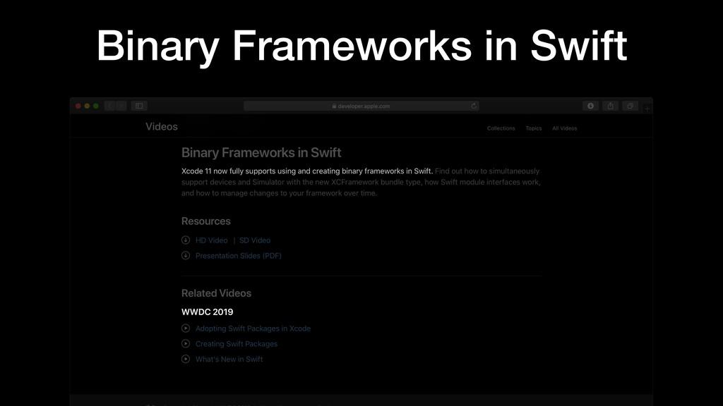 Binary Frameworks in Swift