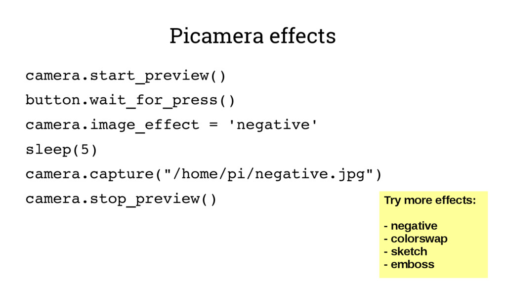 Picamera effects camera.start_preview() button....