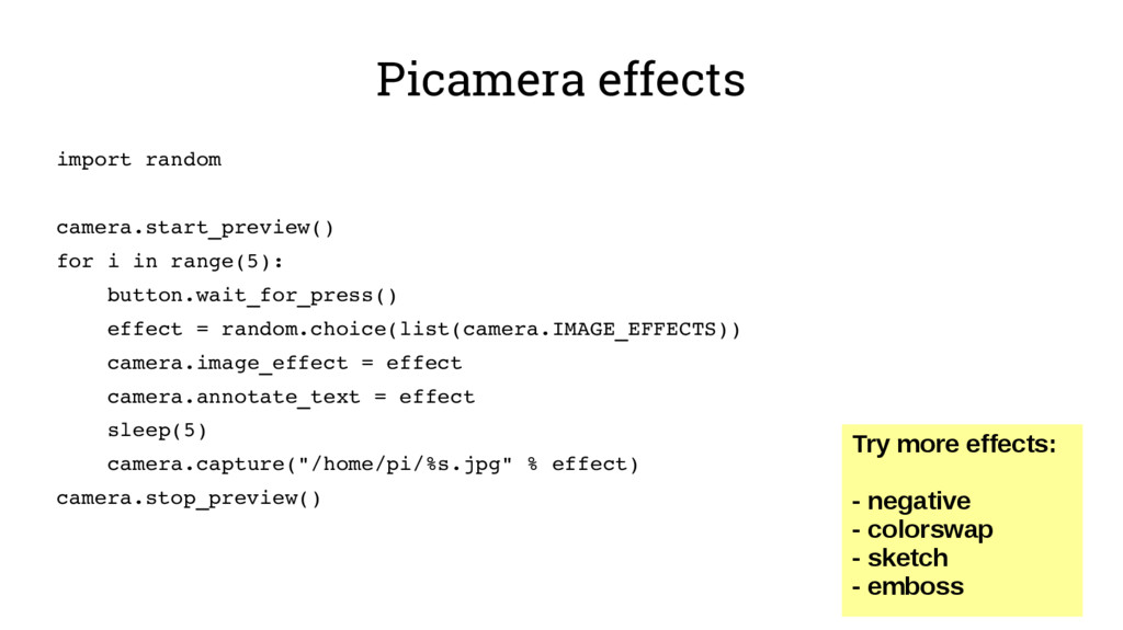 Picamera effects import random camera.start_pre...