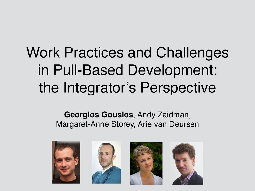 Work Practices and Challenges in Pull-Based Dev...