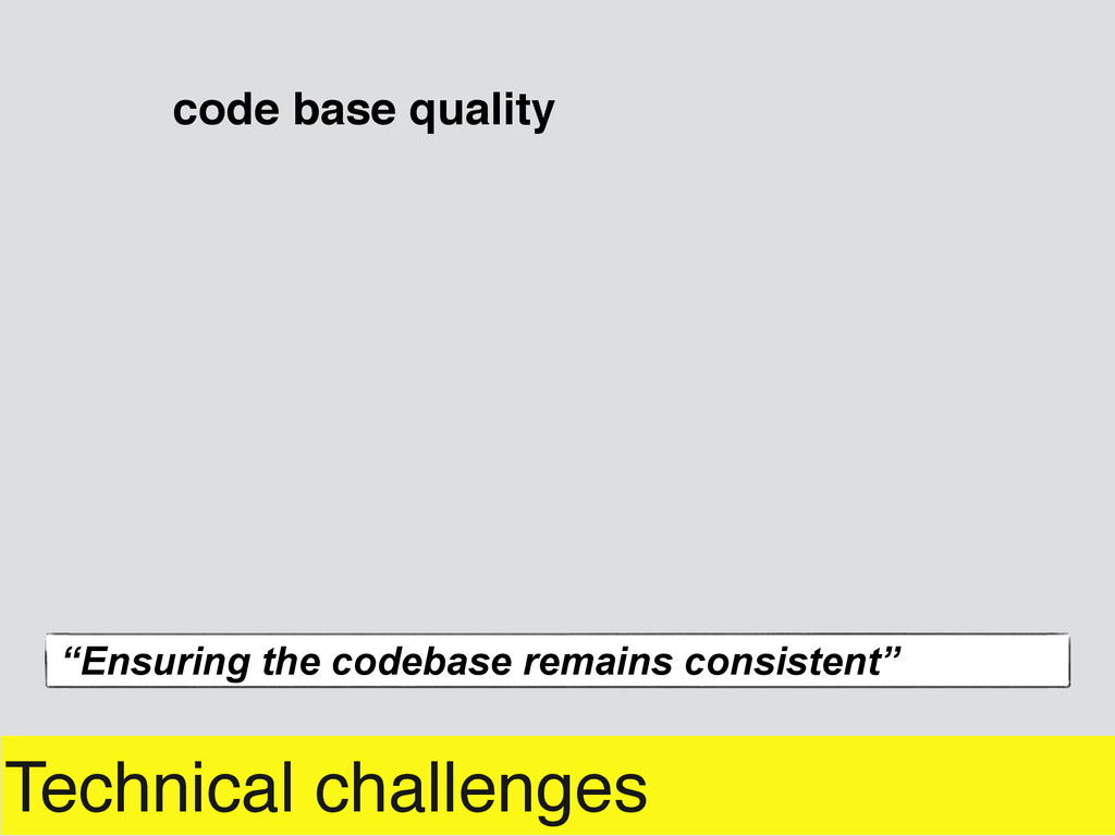 """Technical challenges code base quality """"Ensurin..."""