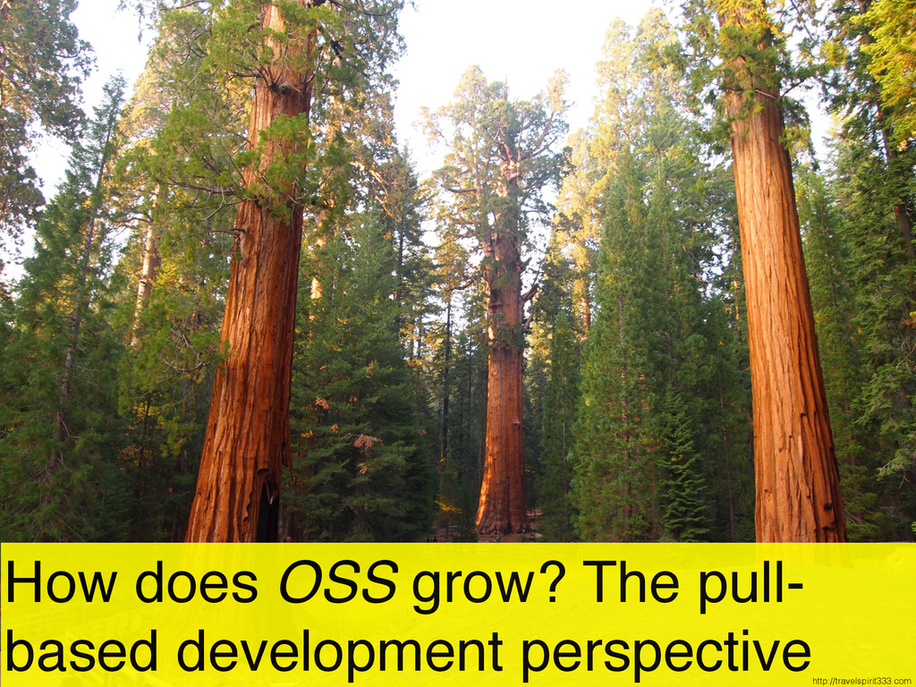 How does OSS grow? The pull- based development ...