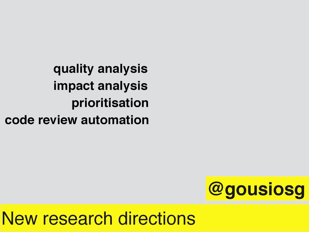 New research directions prioritisation quality ...
