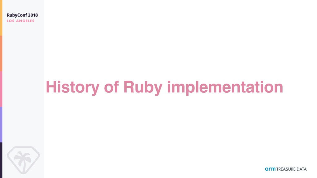 History of Ruby implementation