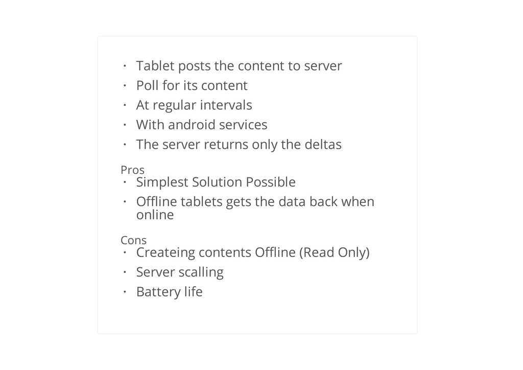Poll for data changes Pros Cons Tablet posts th...