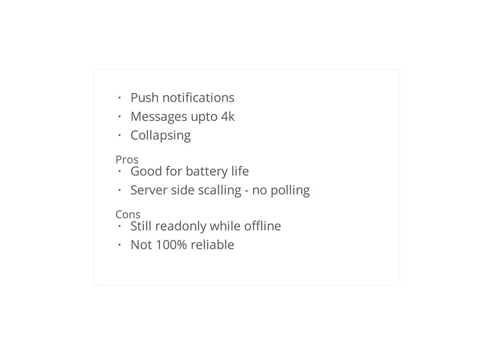 GCM Google Cloud Messageing Pros Cons Push noti...