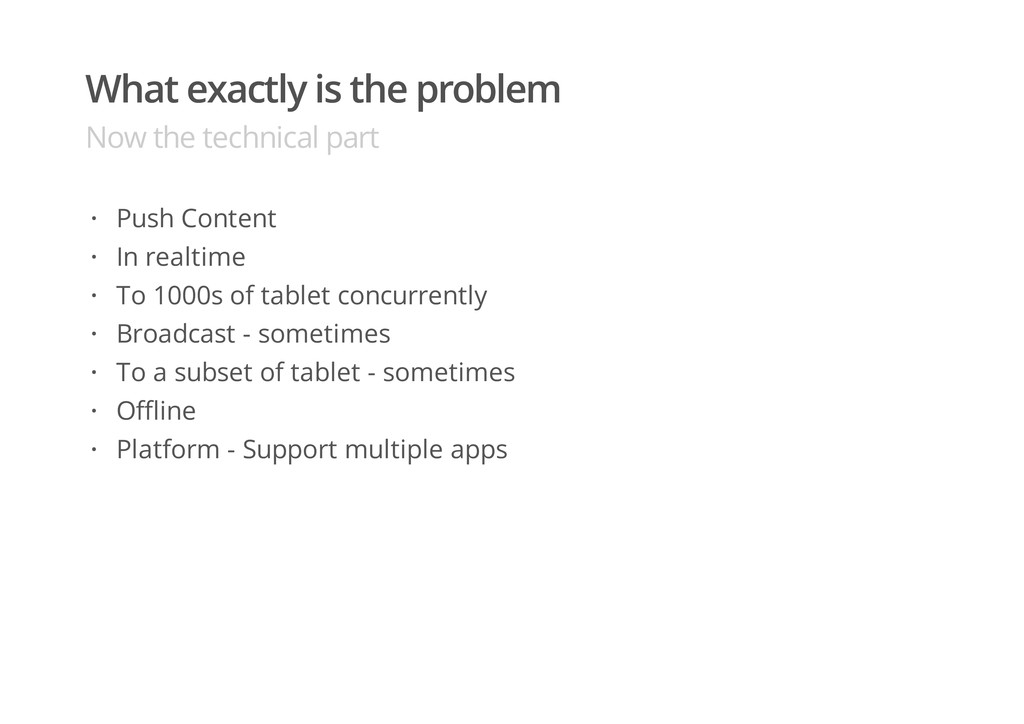 What exactly is the problem Now the technical p...