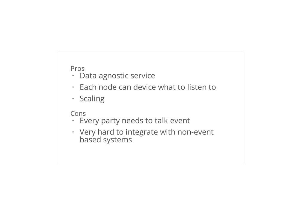 Event Sourcing Pros Cons Data agnostic service ...