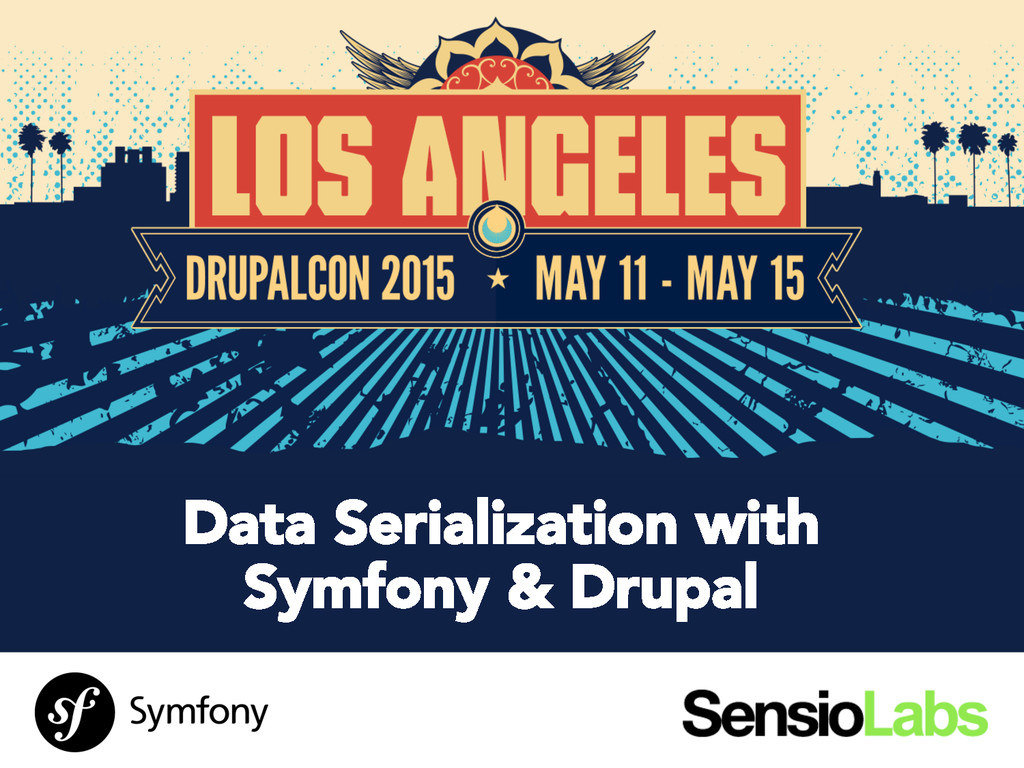 SensioLabs Data Serialization with Symfony & Dr...